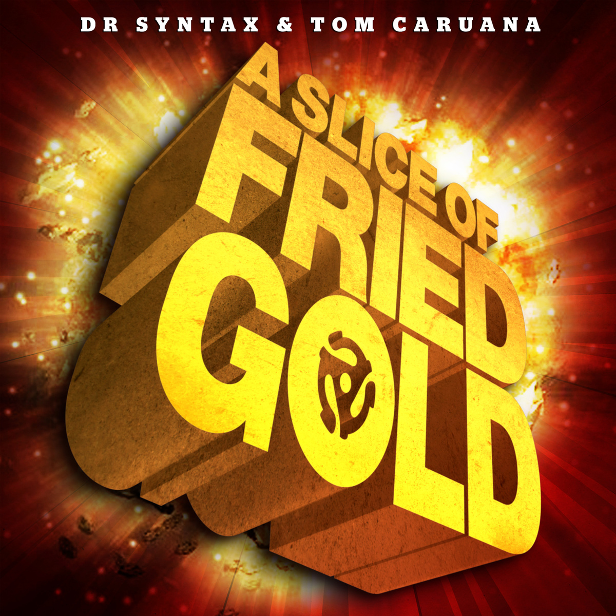Dr Syntax & Tom Caruana - A Slice Of Fried Gold