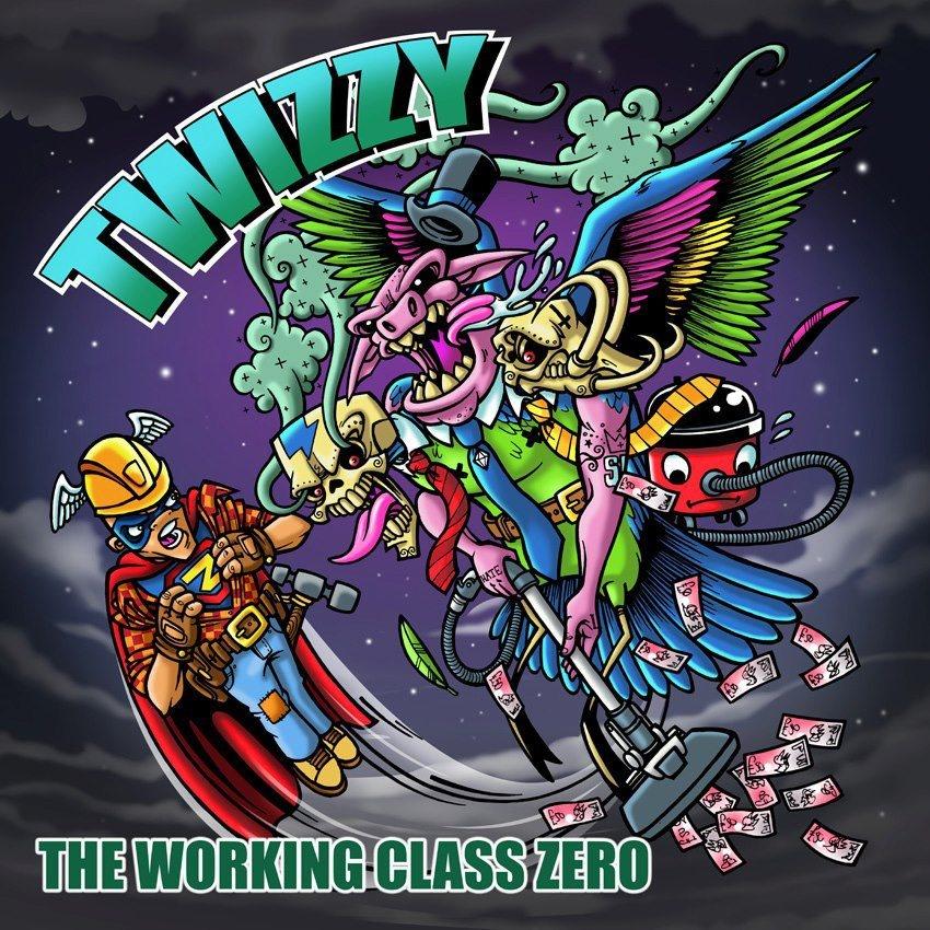 Twizzy - Working Class Zero