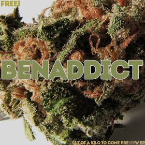 Benaddict – 1.7 Grams Of A Kilo To Come – Preview E.P.