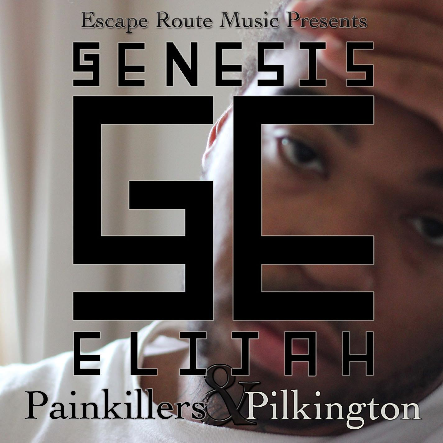 Genesis Elijah - Painkillers & Pilkington