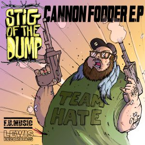 Stig Of The Dump - Cannon Fodder E.P