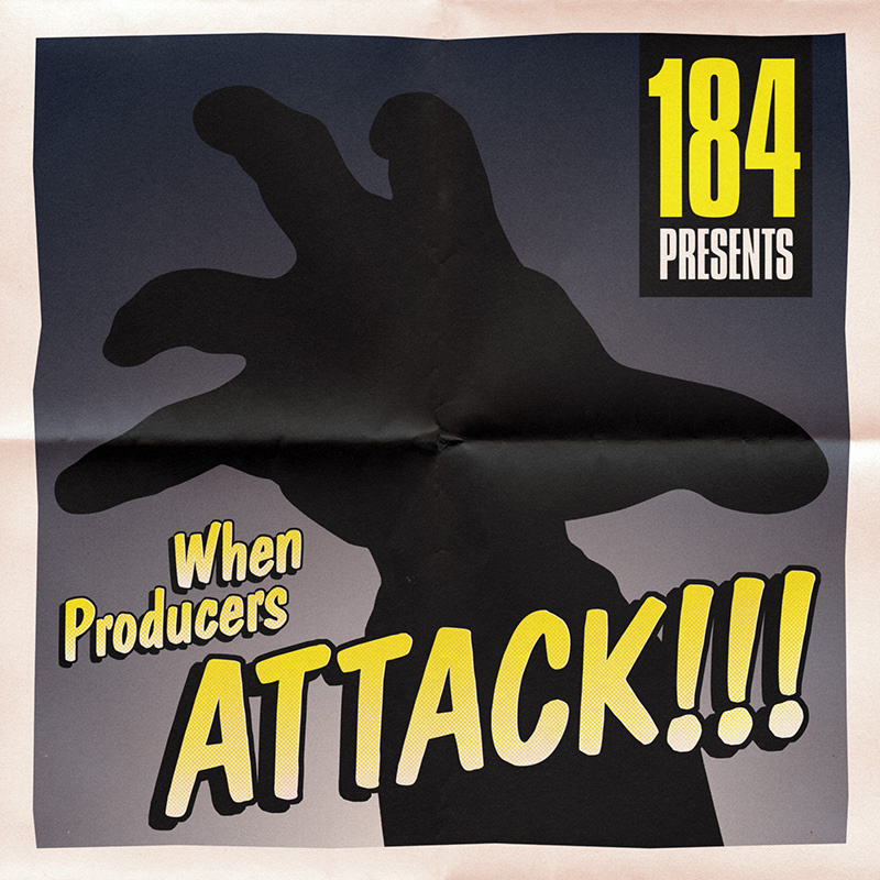 184 – When Producers Attack!!!