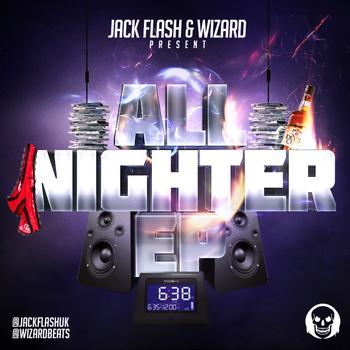 Jack Flash & Wizard - All Nighter E.P