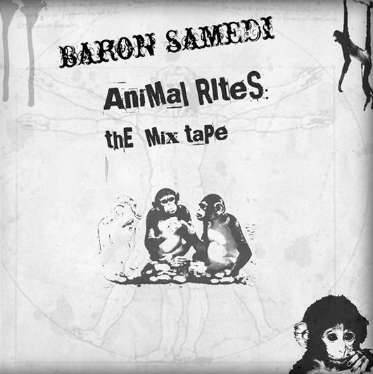 Baron Samedi - Animal Rites The Mixtape