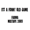 It's A Funny Old Game Mixtape