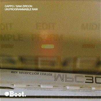 Cappo & Sam Zircon - Un-Programmable Raw