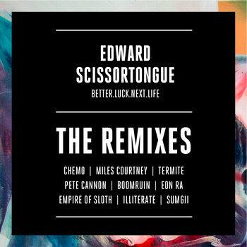 "Edward Scissortongue – B.L.N.L ""The Remixes"""