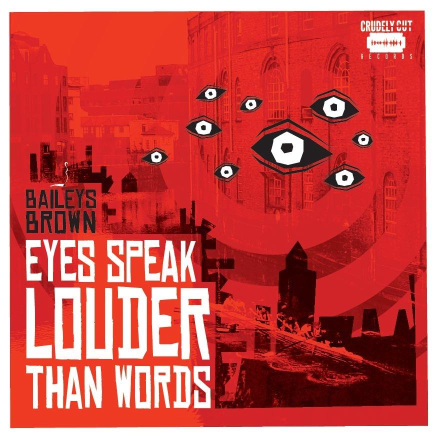 Baileys Brown - Eyes Speak Louder Than Words