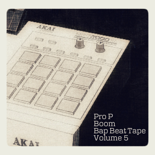 Pro P - Boom Bap Beat Tape Volume 5
