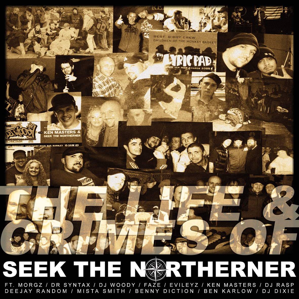 Seek The Northener – The Life & Crimes Of