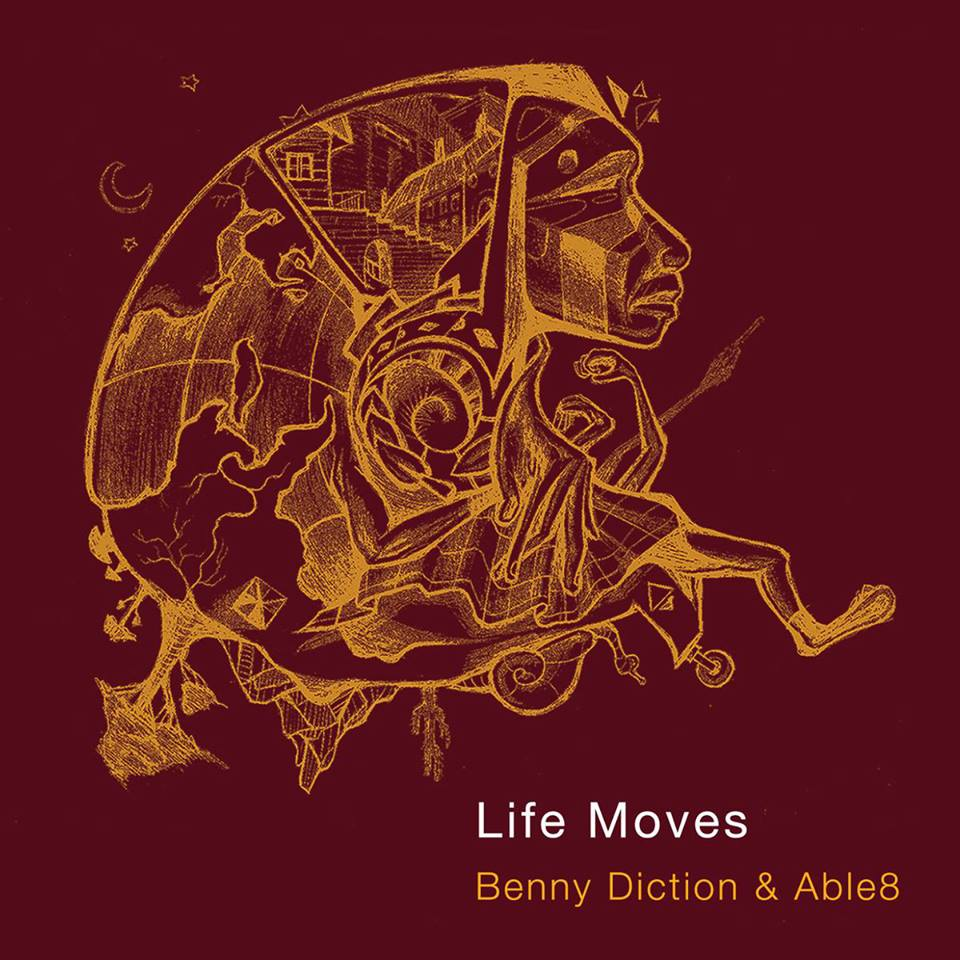 Benny Diction - Life Moves