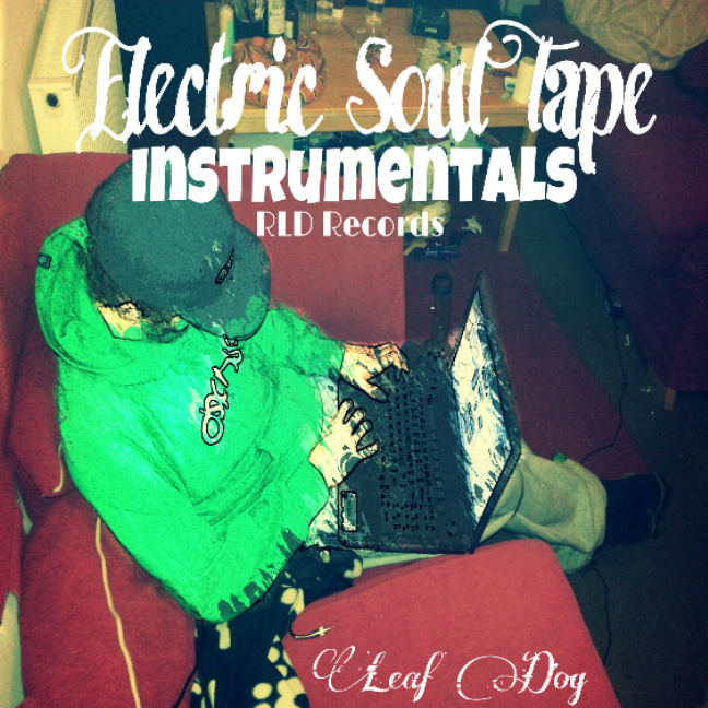 Leaf Dog - Electric Soul Tape (Instrumentals)