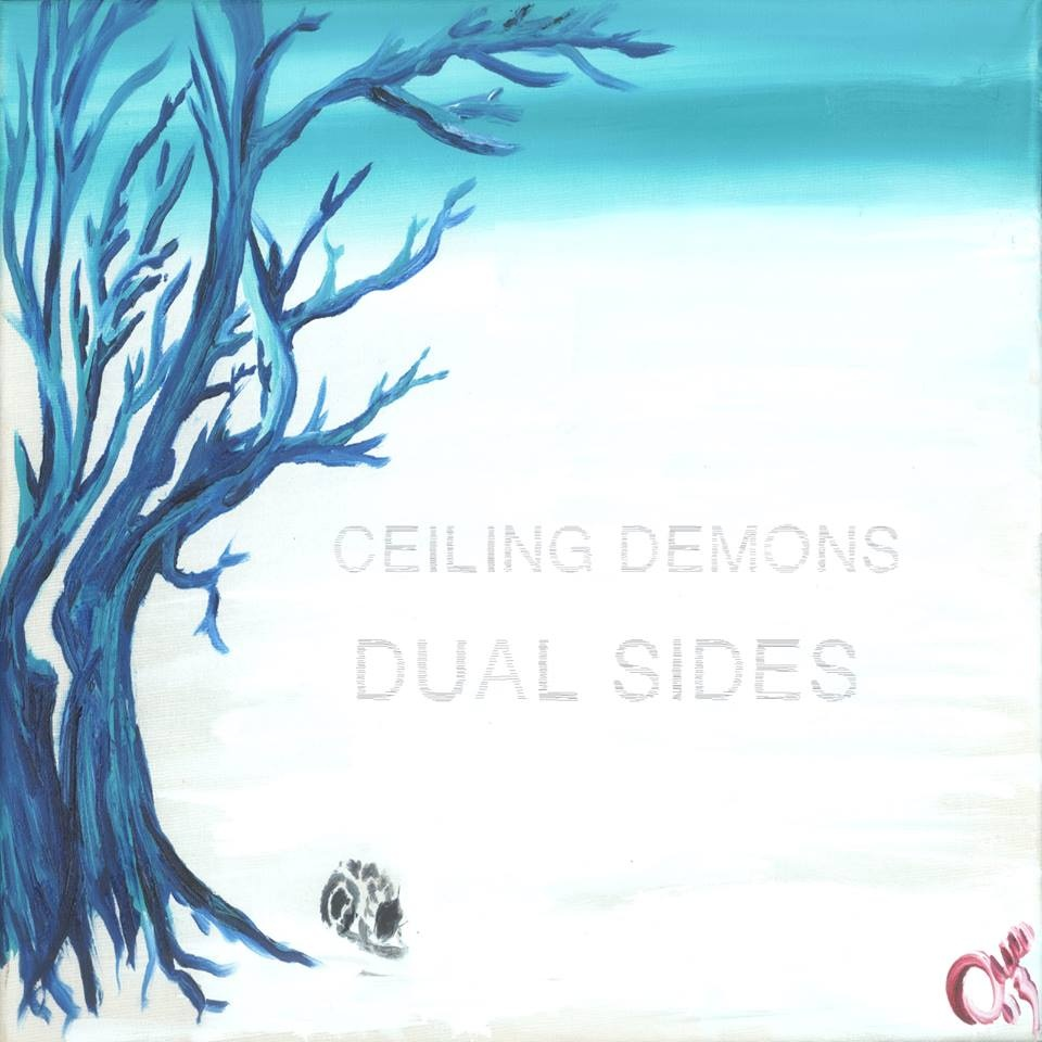 Ceiling Demons - Dual Sides