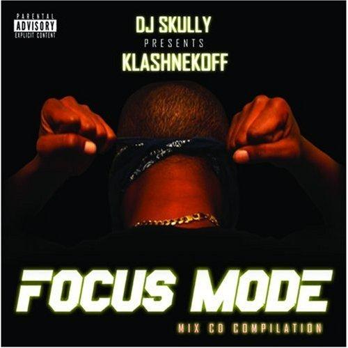 Klashnekoff - DJ Skully Presents Focus Mode