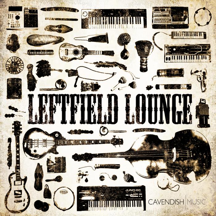 Louis Slipperz - Leftfield Lounge