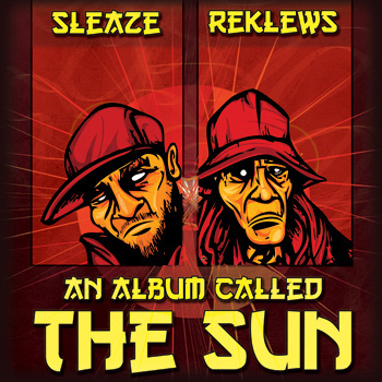 Sleaze & Reklews - An Album Called The Sun