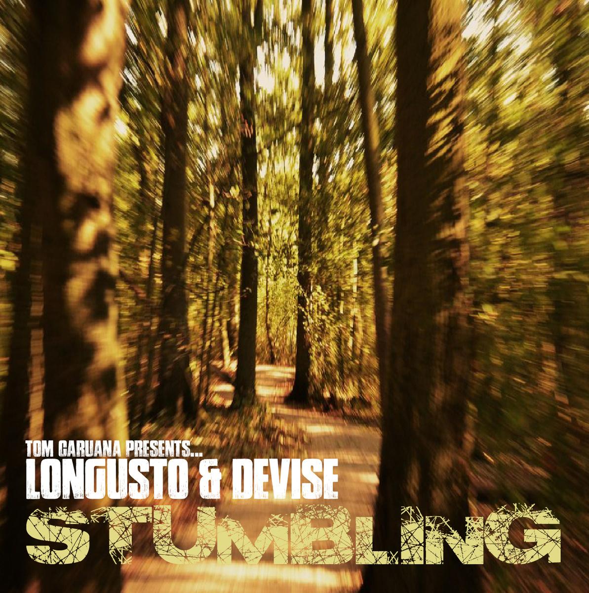 Tom Caruana Presents... Longusto & Devise - Stumbling