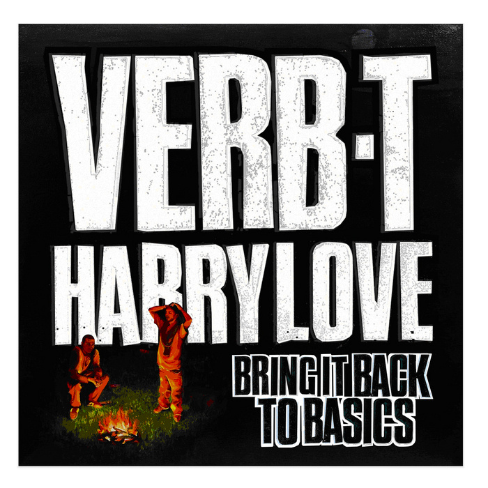 Verb T & Harry Love - Bring It Back To Basics