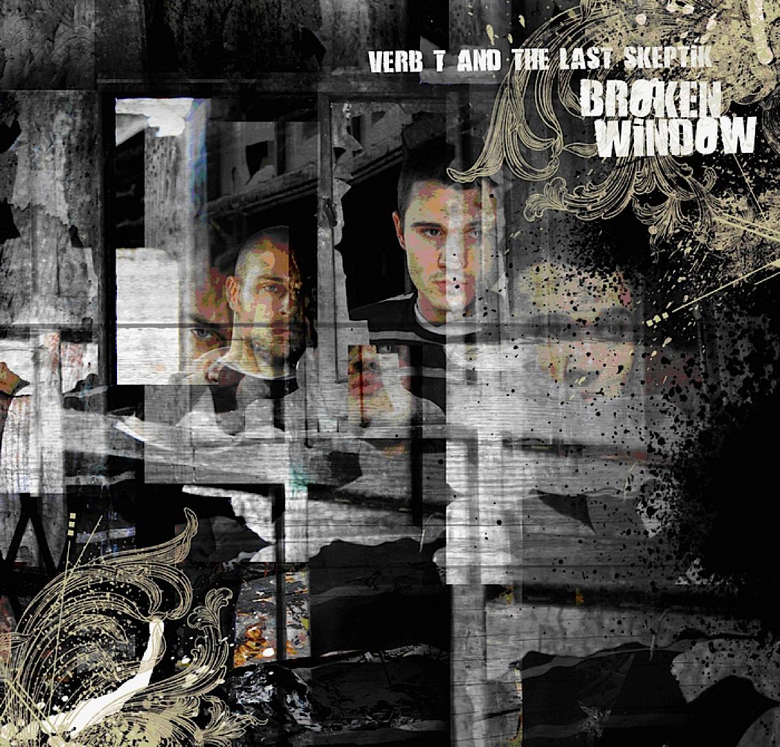 Verb T & The Last Skeptik - Broken Window