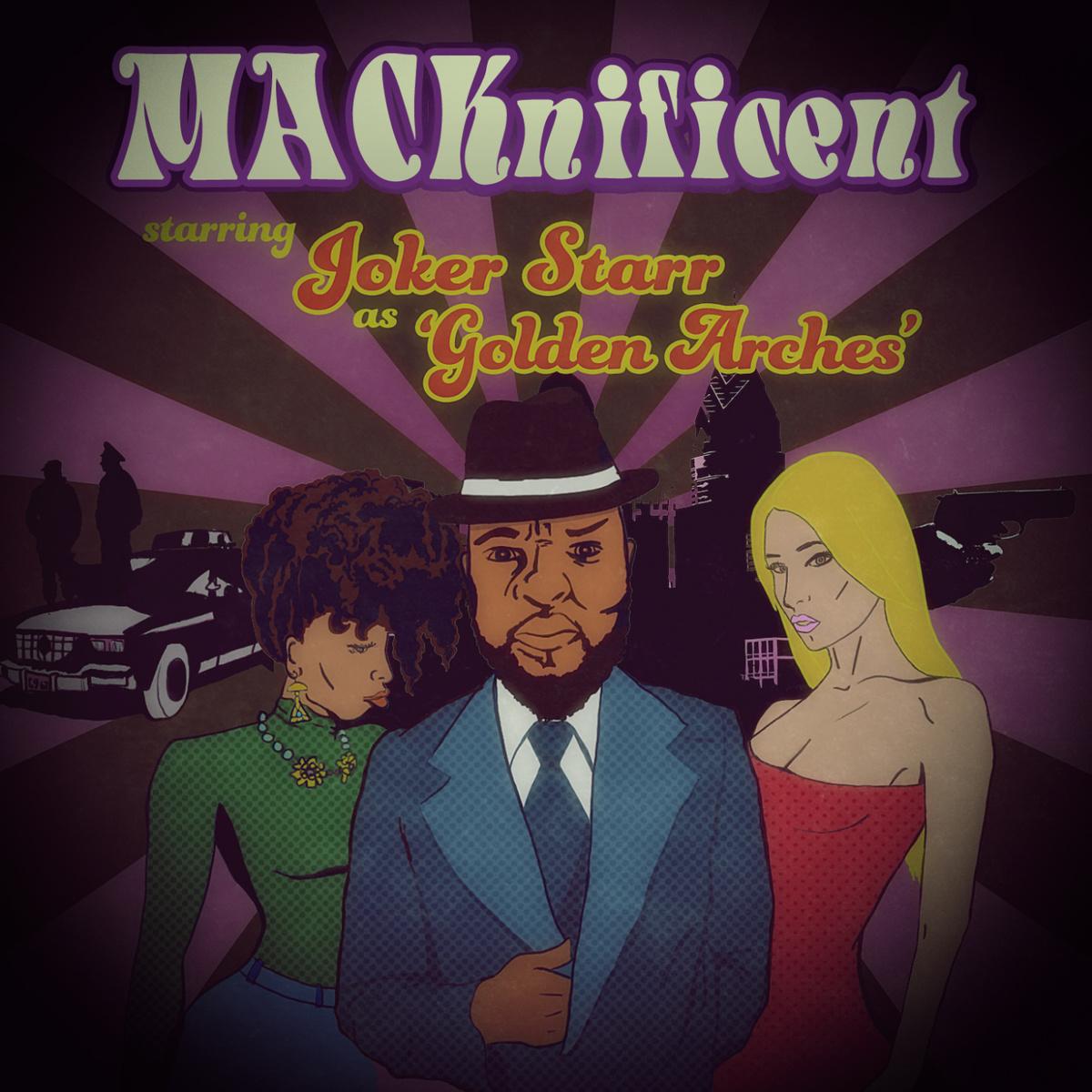 Joker Starr - MACKnificent