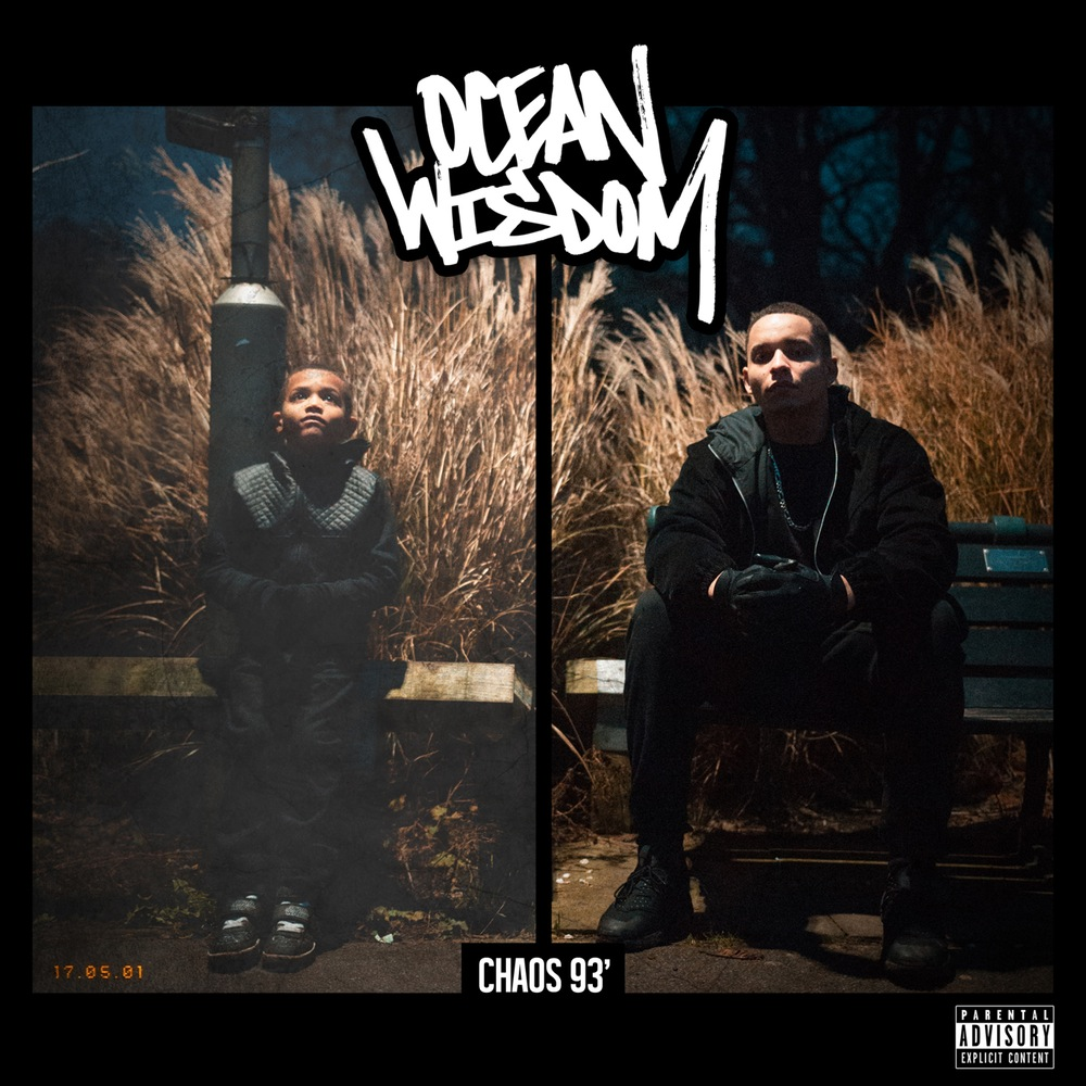 Ocean Wisdom - Chaos 93