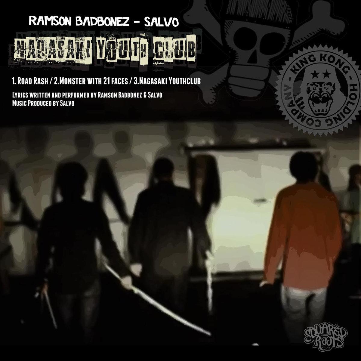 Ramson Badbonez - Nagasaki Youth Club