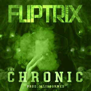 Fliptrix - The Chronic