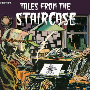 Tales From The Staircase: Chapter 1