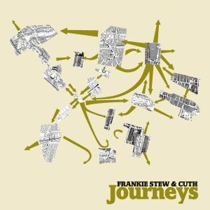 Frankie Stew and Cuth – Journeys EP
