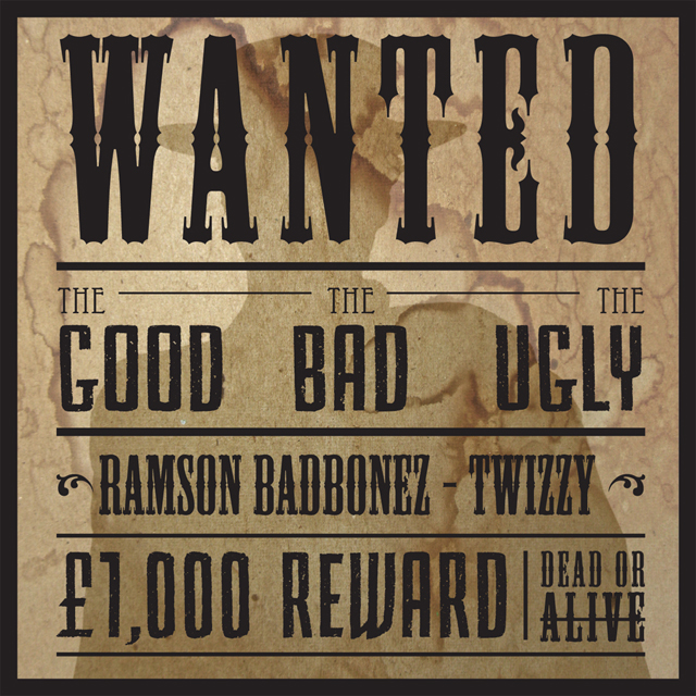 Ramson Badbonez & Twizzy – The Good The Bad & The Ugly
