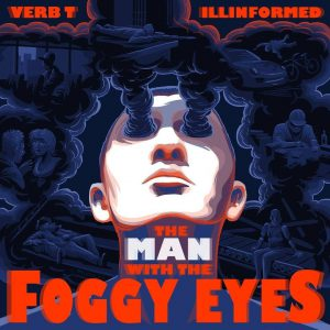 The Man With The Foggy Eyes