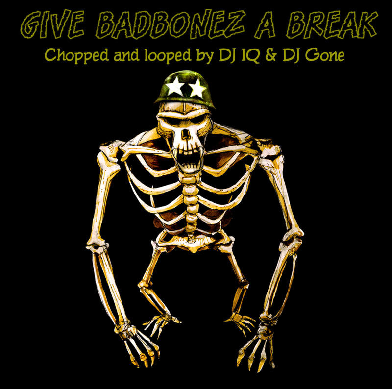 Give Badbonez A Break